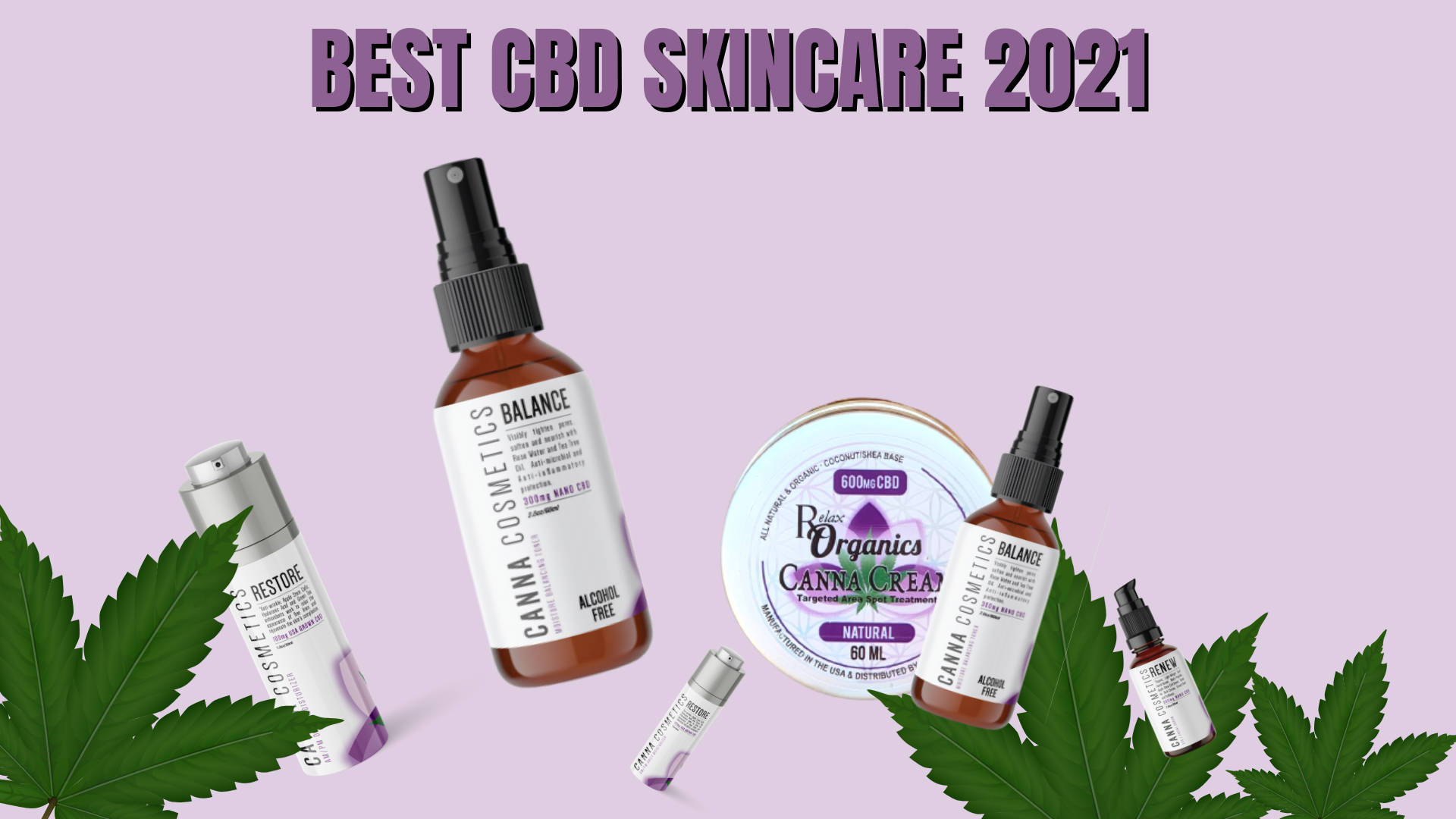 Read more about the article Best CBD Skincare Products 2021